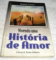 Livro Vivendo Uma História de Amor Autor Pazian, Humberto C. (2000) [usado]