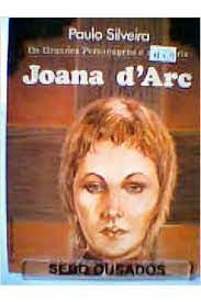 Livro Joana D''arc Autor Silveira , Paulo (1978) [usado]