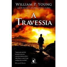 Livro Travessia, a Autor Young, William (2014) [usado]