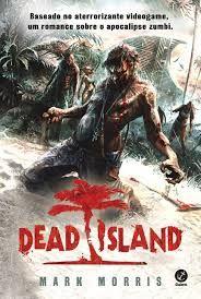 Livro Dead Island Autor Morris, Mark (2015) [usado]