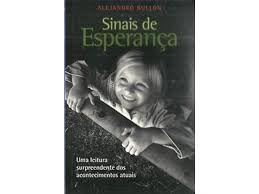Livro Sinais de Esperança Autor Bullón, Alejandro (2008) [usado]