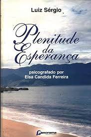 Livro Plenitude da Esperança Autor Ferreira, Elsa Candida (1999) [usado]