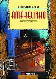 Livro Amarelinho Autor José, Ganymédes (2002) [usado]