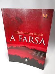 Livro Farsa, a Autor Reich, Cristopher (2008) [usado]