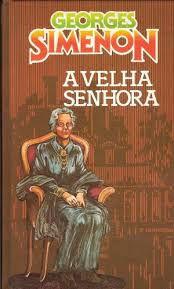 Livro Velha Senhora, a Autor Simenon, Georges [usado]