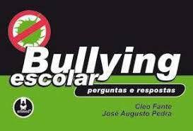 Livro Bullying Escolar- Perguntas e Respostas Autor Fante, Cleo (2008) [usado]