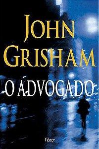 Livro Advogado, o Autor Grisham, John (1998) [usado]