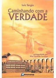 Livro Caminhando com a Verdade Autor Ferreira, Elsa Candida (2001) [usado]