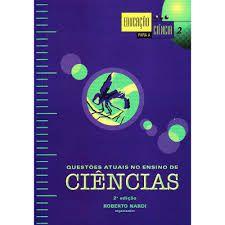 Livro Questões Atuais no Ensino de Ciências Autor Nardi, Roberto (1998) [usado]