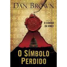 Livro Símbolo Perdido, o Autor Brown, Dan (2009) [usado]