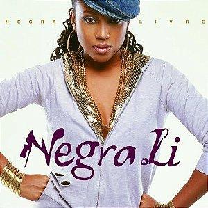 Cd Negra Li - Negra Livre Interprete Negra Li (2006) [usado]