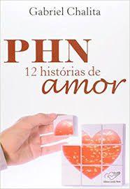 Livro Phn 12 Histórias de Amor Autor Chalita, Gabriel (2010) [usado]