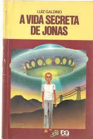 Livro Vida Secreta de Jonas, a (série Vaga-lume) Autor Galdino, Luiz (1991) [usado]