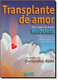 Livro Transplante de Amor Autor Kuhl, Eurípedes (2001) [usado]