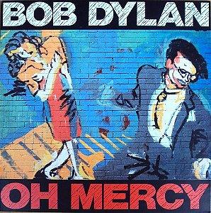 Disco de Vinil Bob Dylan - Oh Mercy Interprete Bob Dylan (1989) [usado]