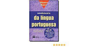 Livro Minidicionário da Língua Portuguesa Autor Bueno, Silveira (2007) [usado]