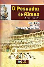 Livro Pescador de Almas, o Autor Turini, Valter (2006) [usado]