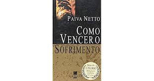 Livro Como Vencer o Sofrimento Autor Netto, Paiva (2007) [usado]