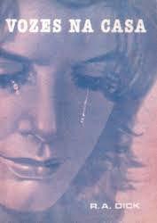 Livro Vozes na Casa Autor Dick, R.a. (1983) [usado]