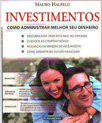 Livro Investimentos: Como Administrar Melhor seu Dinheiro Autor Halfeld, Mauro (2001) [usado]