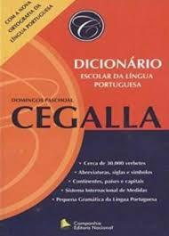 Livro Dicionário Escolar da Língua Portuguesa Autor Cegalla, Domingos Paschoal (2008) [usado]