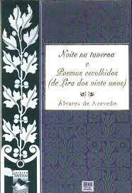 Livro Noite na Taverna e Poemas Escolhidos de Lira dos Vinte Anos Autor Azevedo, Álvares (1994) [usado]