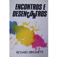 Livro Encontros e Desencontros Autor Simonetti, Richard (1991) [usado]