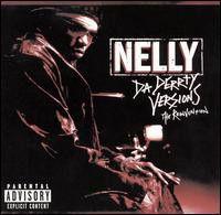 Cd Nelly - da Derrty Versions (the Reinvention) Interprete Nelly (2003) [usado]