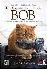 Livro um Gato de Rua Chamado Bob Autor Bowen, James (2013) [usado]