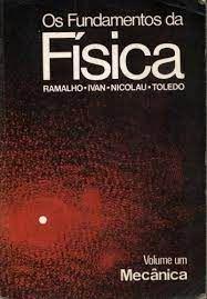 Livro Fundamentos da Física, os 1 - Mecânica Autor Ramalho Junior, Francisco (1976) [usado]