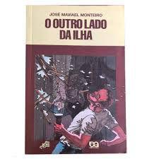 Livro o Outro Lado da Ilha (série Vaga-lume) Autor Monteiro, José Maviael (1995) [usado]