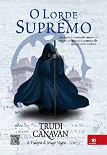 Livro o Lorde Supremo - Trilogia do Mago Negro Livro 3 Autor Canavan, Trudi (2012) [usado]