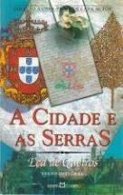 Livro Cidade e as Serras, a Autor Queirós, Eça de (2003) [usado]
