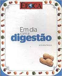 Livro em Dia com a Digestão Autor Petrocca, Serafina (2010) [usado]
