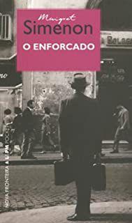 Livro Enforcado, o Autor Simenon, Georges (2004) [usado]