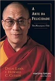 Livro Arte da Felicidade, a Autor Lama, Dalai (2000) [usado]