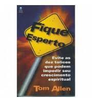 Livro Fique Esperto Autor Allen, Tom (2000) [usado]