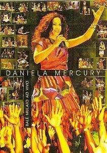 Dvd Daniela Mercury - Balé Mulato ao Vivo Editora Daniela Mercury [usado]