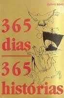 Livro 365 Dias- 365 Histórias Autor Bovo, Clóvis (1989) [usado]