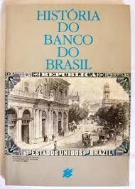 Livro História do Banco do Brasil Autor Desconhecidos (1987) [usado]