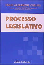 Livro Processo Legislativo Autor Coelho, Fábio Alexandre (2007) [usado]