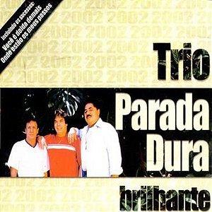 Cd Trio Parada Dura - Brilhante Interprete Trio Parada Dura [usado]