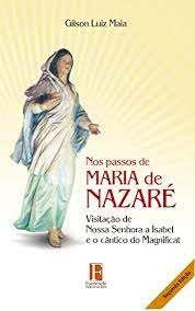 Livro nos Passos de Maria de Nazaré Autor Maia, Gilson Luiz (2019) [usado]