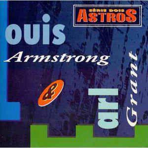Cd Louis Armstrong & Earl Grant - Série Dois Astros - Louis Armstrong & Earl Grant Interprete Louis Armstrong & Earl Grant (1993) [usado]