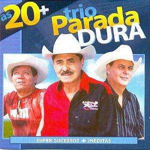 Cd Trio Parada Dura - as 20+ Interprete Trio Parada Dura [usado]