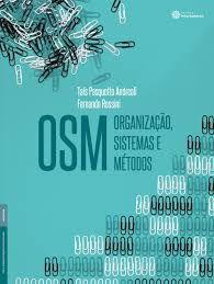 Livro Organização, Sistemas e Métodos Autor Andreoli, Taís Pasquotto (2015) [usado]