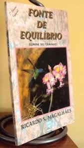 Livro Fonte de Equilíbrio: Ilumine seu Caminho Autor Magalhães, Ricardo S. (1996) [usado]