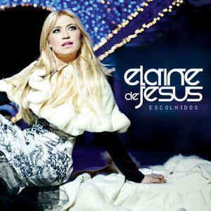 Cd Elaine de Jesus - Escolhidos Interprete Elaine de Jesus (2012) [usado]