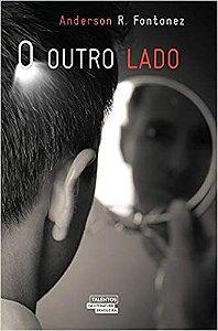 Livro Outro Lado, o Autor Fontanez, Anderson R. (2014) [usado]