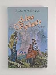 Livro Alma Vigilante Autor Filho, Amilcar Del Chiaro (2006) [usado]